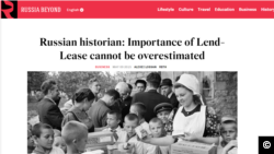 "A screen capture of the Russian Beyond the Headlines May 9, 2015 article, ""Russian historian: Importance of Lend-Lease cannot be overestimated."""